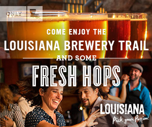 Come Enjoy the Louisiana Brewery Trail and Some Fresh Hops